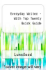 Everyday Writer - With Top Twenty Quick Guide by Lunsford - ISBN 9780312480974