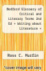 cover of Bedford Glossary of Critical and Literary Terms 2nd Ed + Writing about Literature + LiterActive (2nd edition)