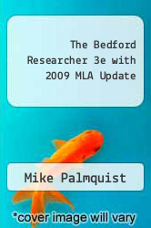 Cover of The Bedford Researcher 3e with 2009 MLA Update  (ISBN 978-0312533007)