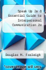 cover of Speak Up 2e & Essential Guide to Interpersonal Communication 2e (2nd edition)