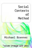 cover of Social Contexts of Method