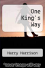cover of One King`s Way (1st edition)