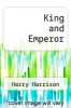 cover of King and Emperor (1st edition)