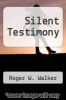 cover of Silent Testimony