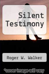 Cover of Silent Testimony EDITIONDESC (ISBN 978-0312921415)