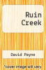 cover of Ruin Creek (1st edition)