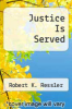 cover of Justice Is Served (1st edition)