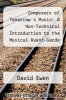 cover of Composers of Tomorrow`s Music: A Non-Technical Introduction to the Musical Avant-Garde Movement