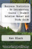 cover of Business Statistics : An Introductory Course - Student Solution Manual and Study Guide