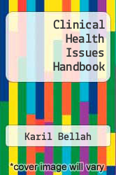 Clinical Health Issues Handbook Excellent Marketplace listings for  Clinical Health Issues Handbook  by Karil Bellah starting as low as $1.99!