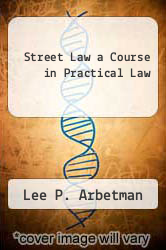 Cover of Street Law a Course in Practical Law 5 (ISBN 978-0314029379)