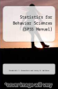 cover of Statistics for Behavior Sciences (SPSS Manual) (4th edition)