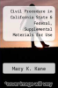 cover of Civil Procedure in California State & Federal, Supplemental Materials for Use with All Civil Procedure Casebooks, 1996 Edition