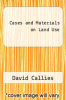 cover of Cases and Materials on Land Use (5th edition)