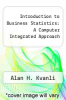 cover of Introduction to Business Statistics: A Computer Integrated Approach (2nd edition)