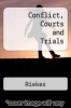 cover of Conflict, Courts and Trials (3rd edition)