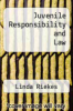 cover of Juvenile Responsibility and Law (3rd edition)