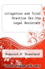 cover of Litigation and Trial Practice for the Legal Assistant (3rd edition)