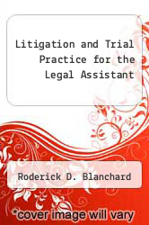 Cover of Litigation and Trial Practice for the Legal Assistant 3RD 90 (ISBN 978-0314569950)
