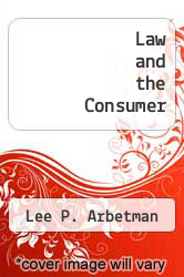 Cover of Law and the Consumer EDITIONDESC (ISBN 978-0314650924)