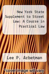 Cover of New York State Supplement to Street Law: A Course in Practical Law 2 (ISBN 978-0314734709)