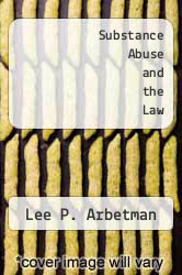 Cover of Substance Abuse and the Law 1 (ISBN 978-0314783639)