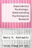 cover of Experimental Psychology: Understanding Psychological Research (4th edition)