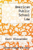 cover of American Public School Law (2nd edition)