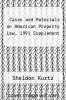 cover of Cases and Materials on American Property Law, 1991 Supplement