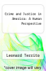 cover of Crime and Justice in America: A Human Perspective (3rd edition)