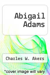 Cover of Abigail Adams  (ISBN 978-0316020404)