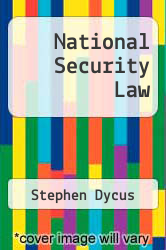 National Security Law by Stephen Dycus - ISBN 9780316093354