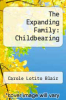 cover of The Expanding Family: Childbearing