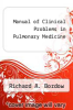 cover of Manual of Clinical Problems in Pulmonary Medicine (2nd edition)