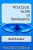 cover of Practical Guide to Bankruptcy