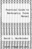 cover of Practical Guide to Bankruptcy; Forms Manual