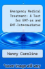 cover of Emergency Medical Treatment: A Text for EMT-as and EMT-Intermediates (2nd edition)