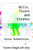 cover of Wills, Trusts and Estates (3rd edition)