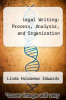 cover of Legal Writing: Process, Analysis, and Organization