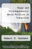 cover of Power and Interdependence: World Politics in Transition