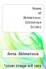 cover of Poems of Akhmatova: Izbrannye Stikhi