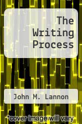 The Writing Process by John M. Lannon - ISBN 9780316514378