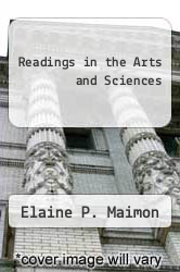 Readings in the Arts and Sciences by Elaine P. Maimon - ISBN 9780316544221
