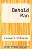cover of Behold Man
