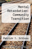 cover of Mental Retardation: Community Transition