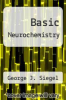 cover of Basic Neurochemistry (2nd edition)