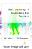 cover of Real Learning: A Sourcebook for Teachers