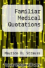 cover of Familiar Medical Quotations (1st edition)