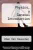 cover of Physics, a General Introduction (2nd edition)