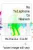 cover of No Telephone to Heaven
